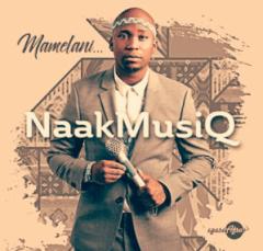 Naakmusiq - Mamelani